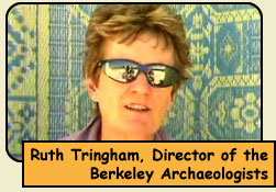 Ruth Tringham, Director of the Berkeley Archaeologists