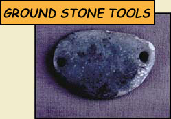 ground stone tools