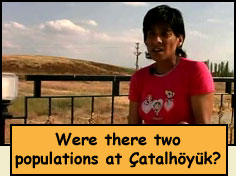 Were there two populations at Catalhoyuk?