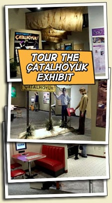 tour the catalhoyuk exhibit